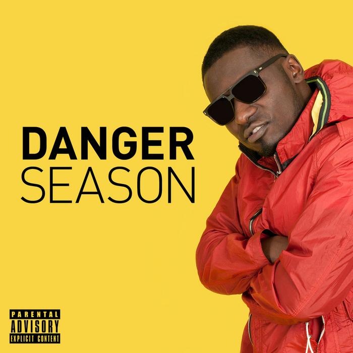 DIRTY DANGER - Danger Season (Explicit)