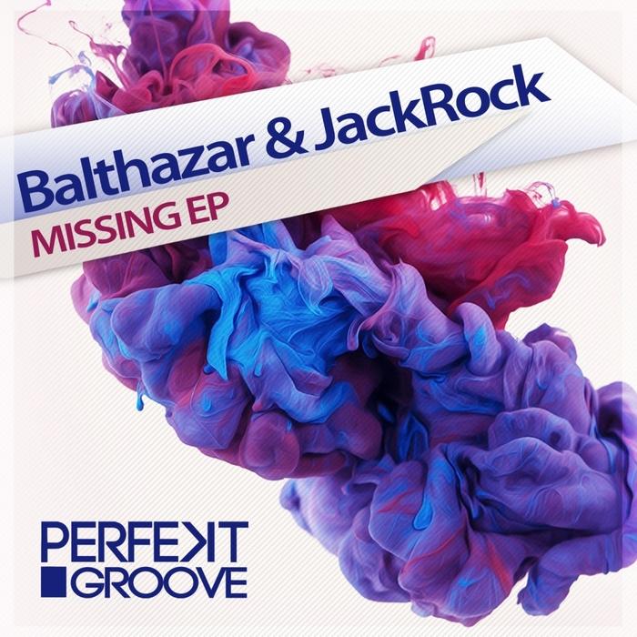BALTHAZAR & JACKROCK/PEDRO DELGARDO - Missing EP