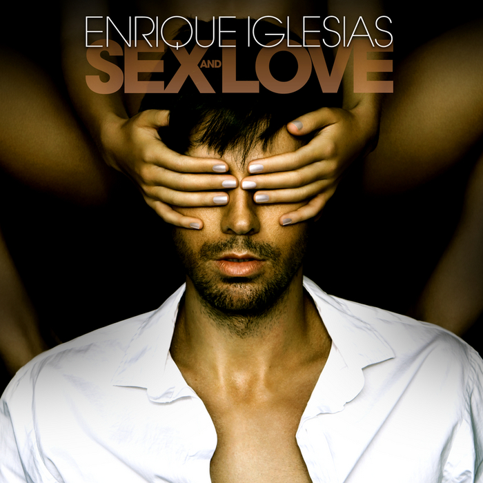 ENRIQUE IGLESIAS - SEX AND LOVE (Explicit)