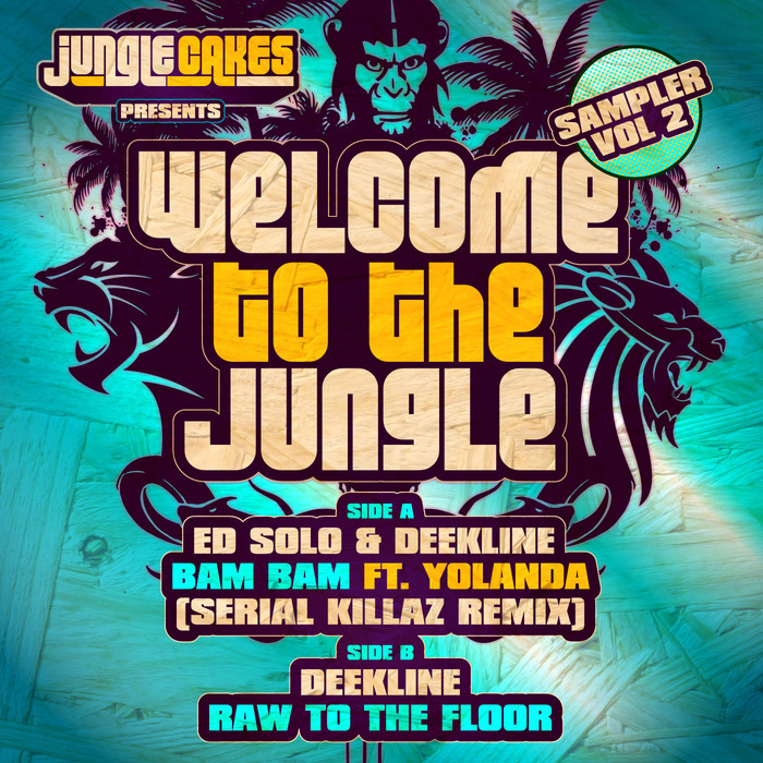 ED SOLO/DEEKLINE - Welcome To The Jungle - Sampler Vol 2
