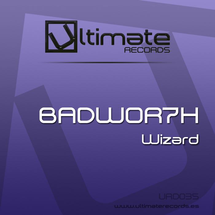 BADWOR7H - Wizard