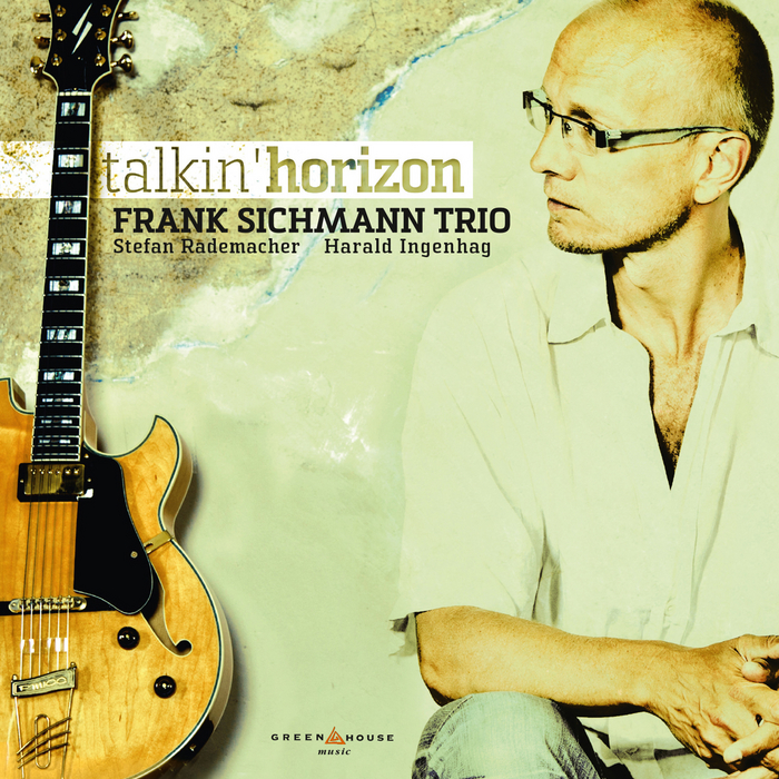 FRANK SICHMANN TRIO - Talking Horizon