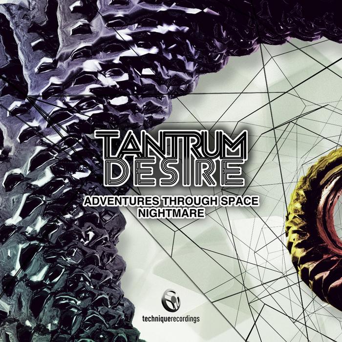 TANTRUM DESIRE - Adventure Through Space
