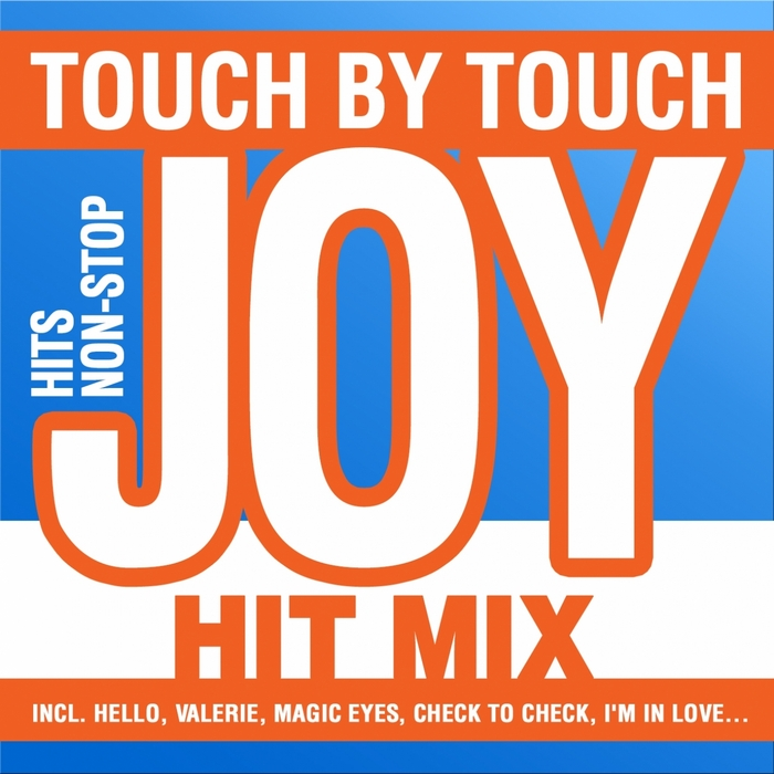 JOY - Touch By Touch - Hit-Mix