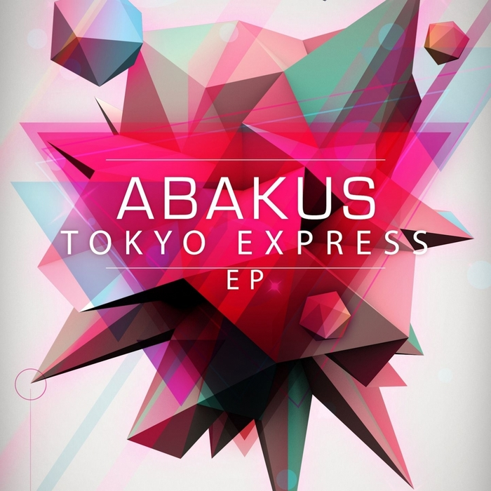 ABAKUS - Tokyo Express EP