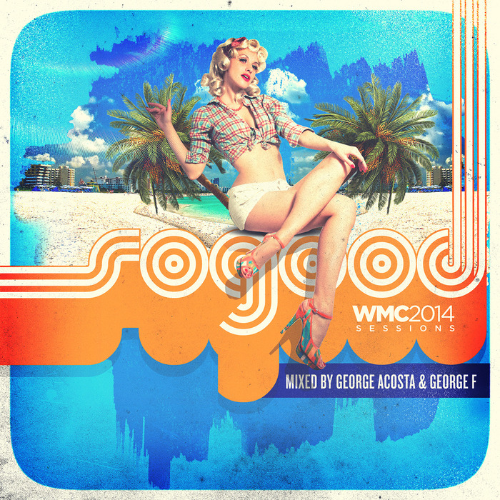 VARIOUS - SoGood WMC 2014 Sessions