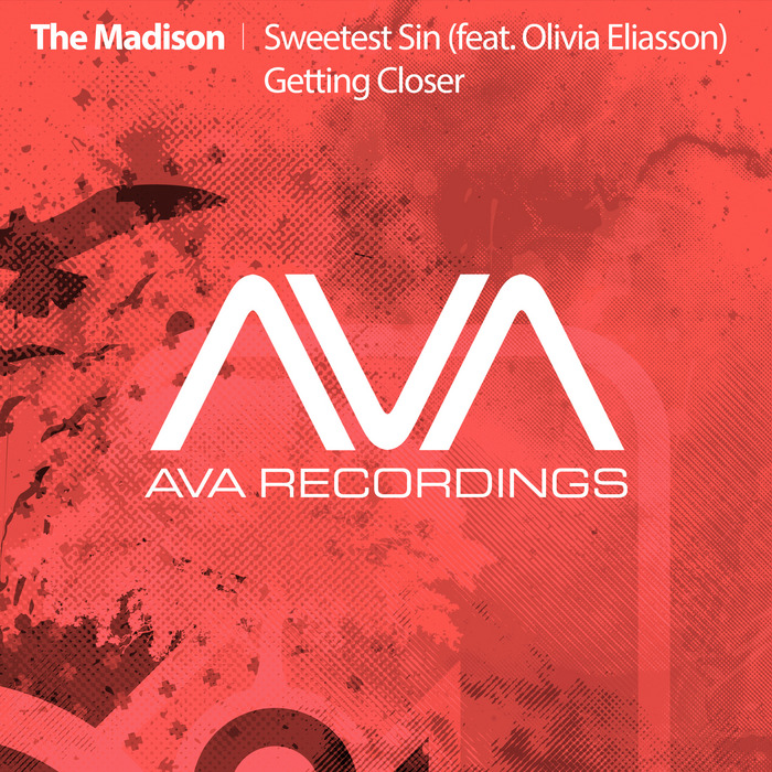 MADISON, The - Sweetest Sin/Getting Closer