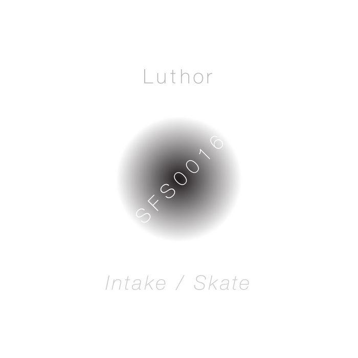 LUTHOR - Intake