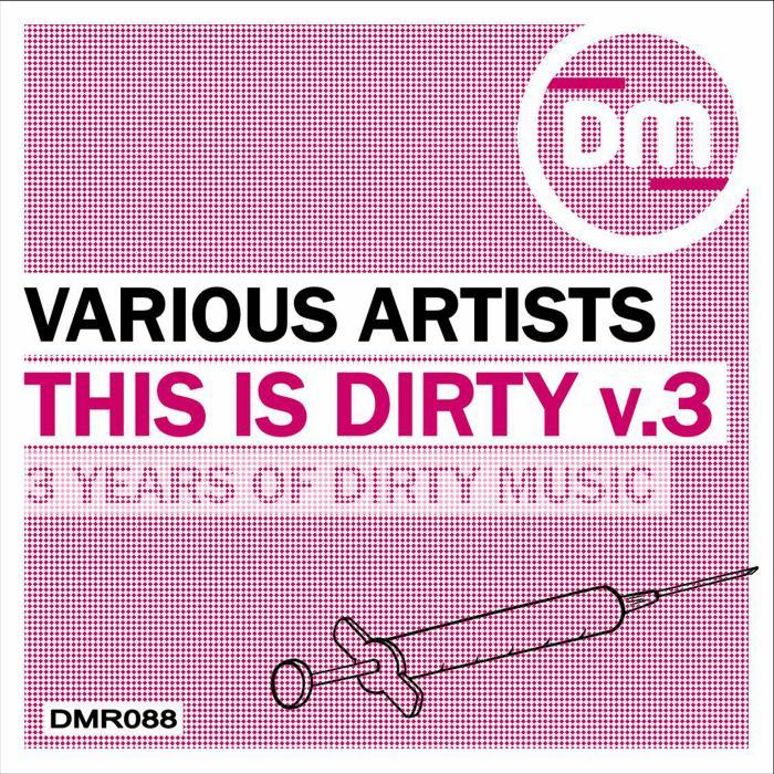 VARIOUS - This Is Dirty Vol 3