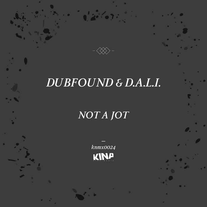 DUBFOUND & DALI - Not A Jot