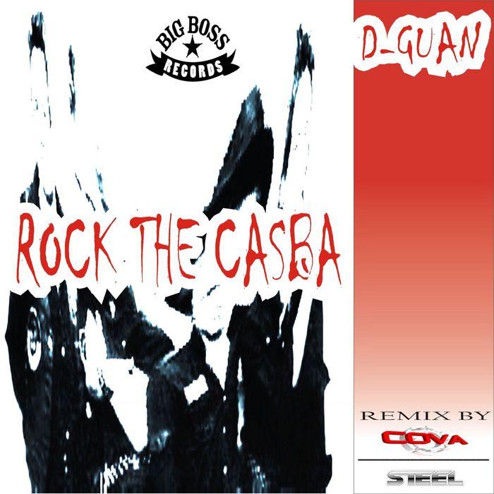 D GUAN - Rock The Casba