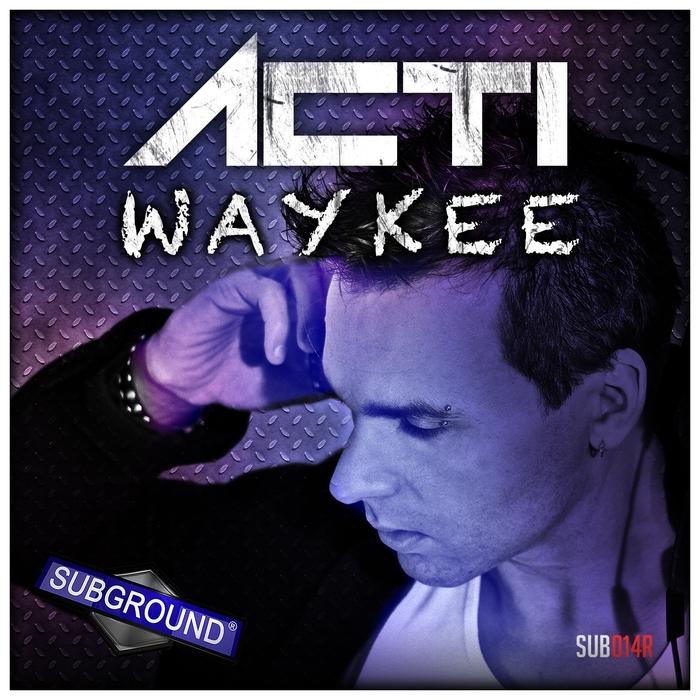 ACTI - Waykee (reloaded remix edition)