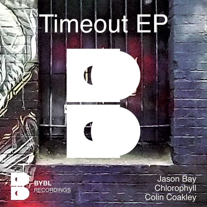 BAY, Jayson/CHLOROPHYLL/COLIN COAKLEY - Timeout EP