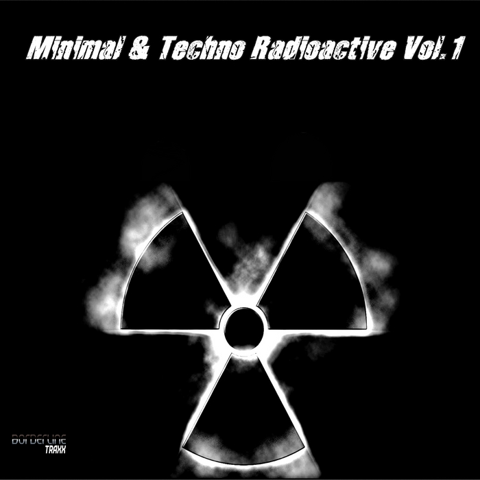 VARIOUS - Minimal & Techno Radioactive Vol 1