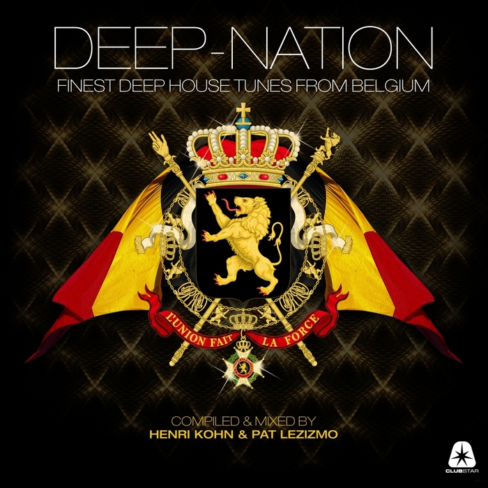 VARIOUS - Deep Nation - Finest Deep House Tunes From Belgium (Compiled & Mixed By Henri Kohn & Pat Lezizmo)