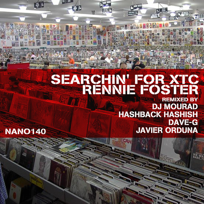 FOSTER, Rennie - Searchin' For XTC