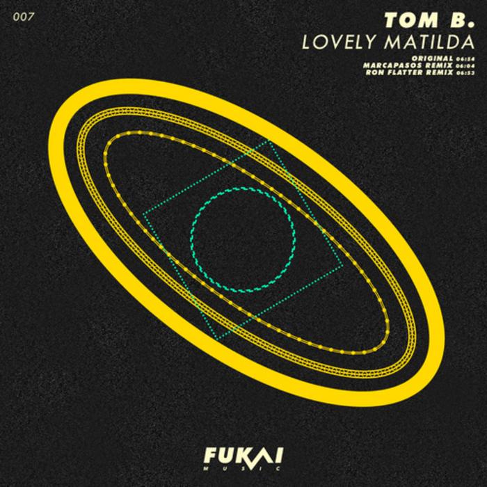 TOM B - Lovely Matilda