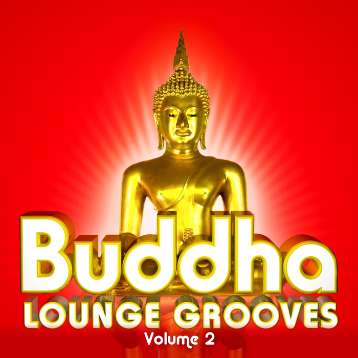 VARIOUS - Buddha Lounge Grooves, Vol  2