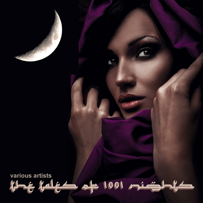 VARIOUS - The Tales Of 1001 Nights