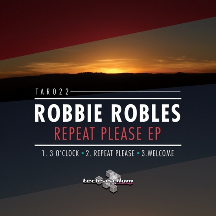 ROBLES, Robbie - Repeat Please EP