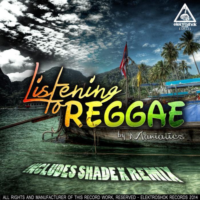 MANIATICS - Listening To Reggae