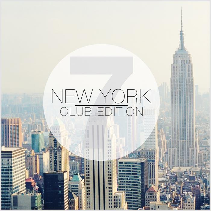 VARIOUS - New York Club Edition Vol 7