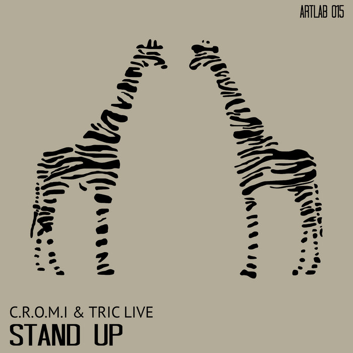 CROMI/TRIC LIVE - Stand Up