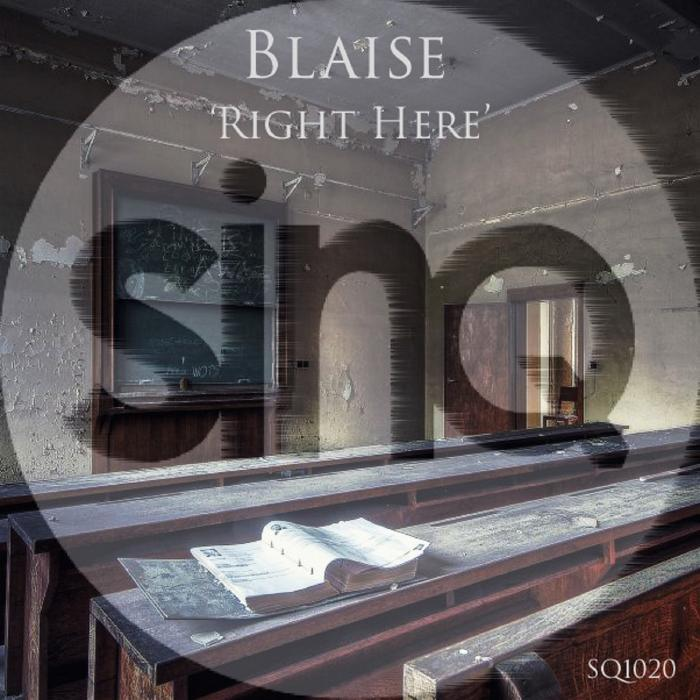 BLAISE - Right Here
