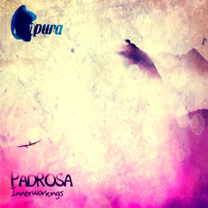 PADROSA - Innerworkings EP