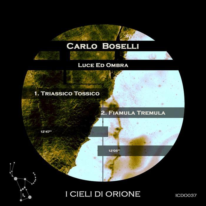 BOSELLI, Carlo - Luce Ed Ombra