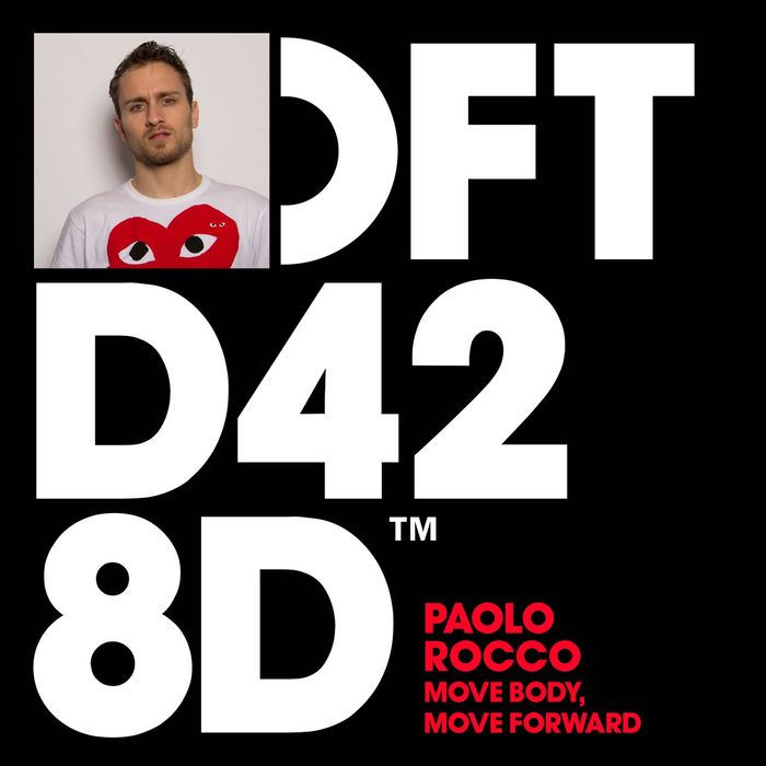 PAOLO ROCCO - Move Body, Move Forward