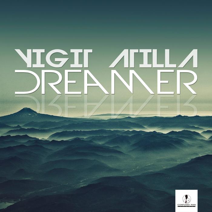 ATILLA, Yigit - Dreamer