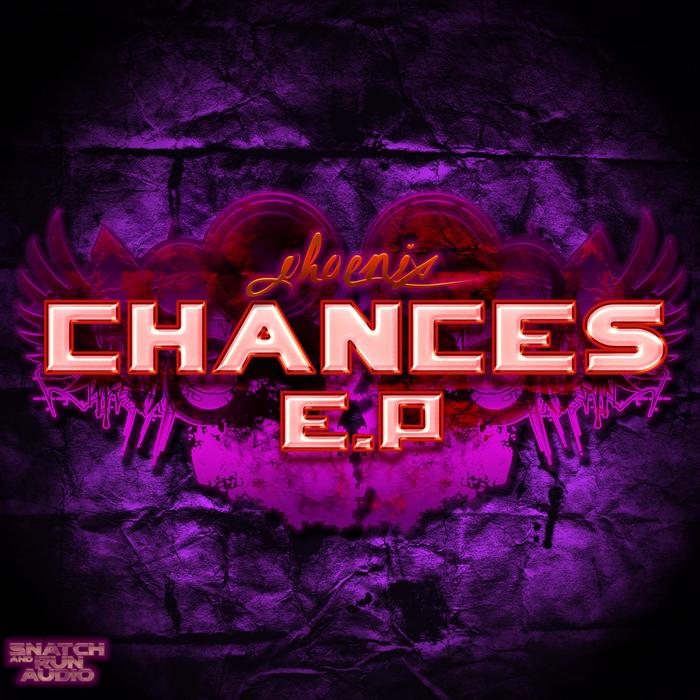 PHOENIX - Chances EP