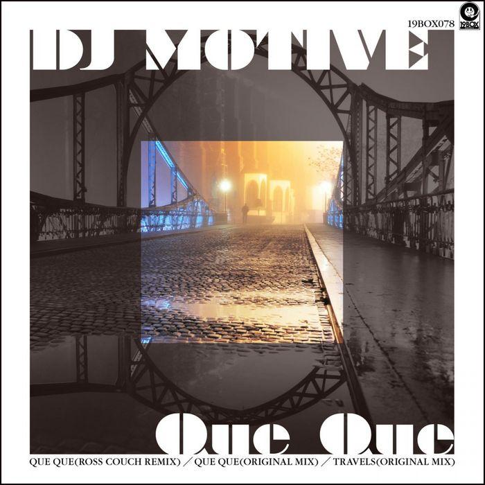 DJ MOTIVE - Que Que