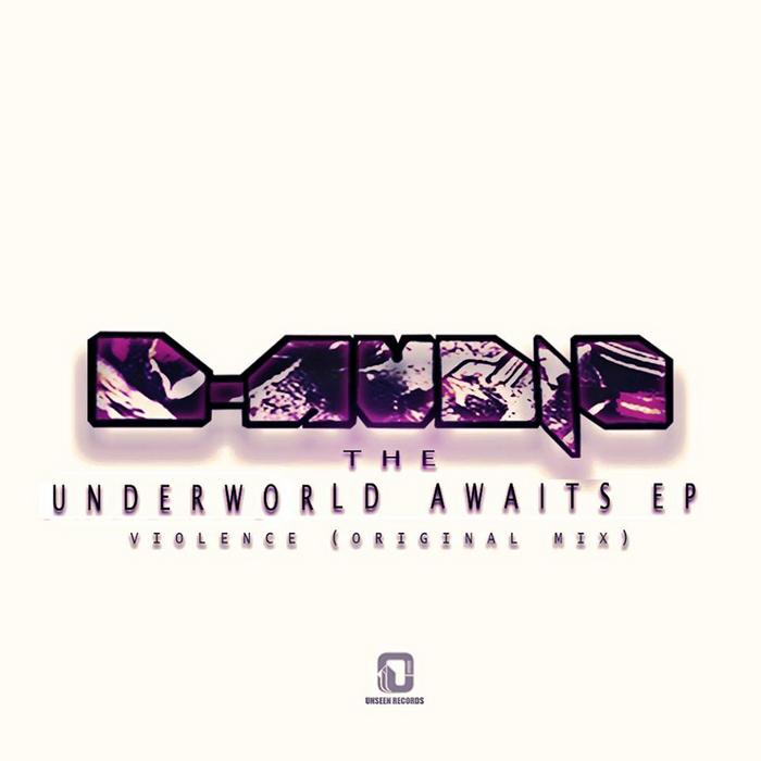 D AUDIO - Underworld Awaits EP