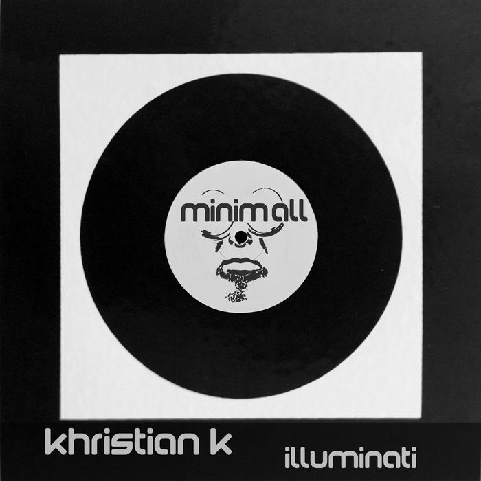KHRISTIAN K - Illuminati