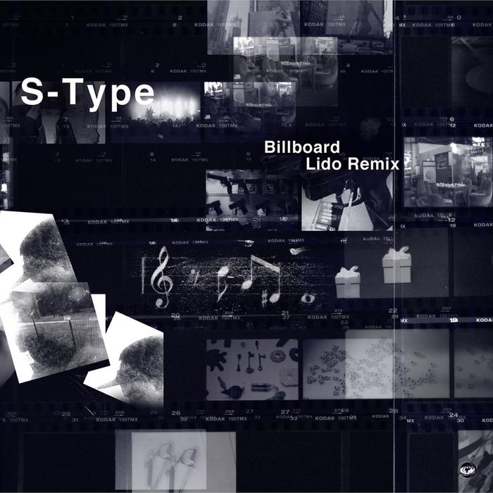 S TYPE - Billboard (Lido Remix)