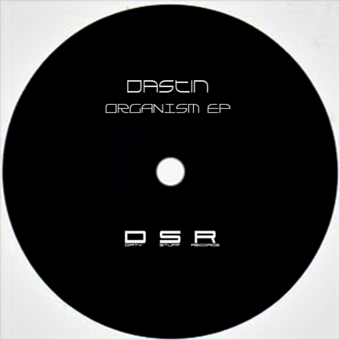 DASTIN - Organism EP