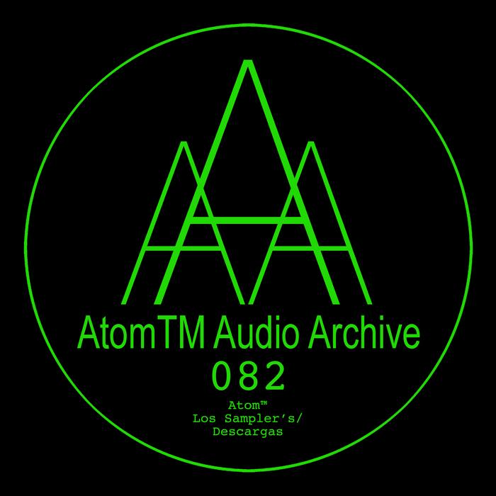 ATOMTM - Los Sampler's/Descargas