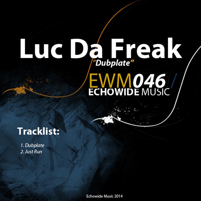 LUC DA FREAK - Dubplate