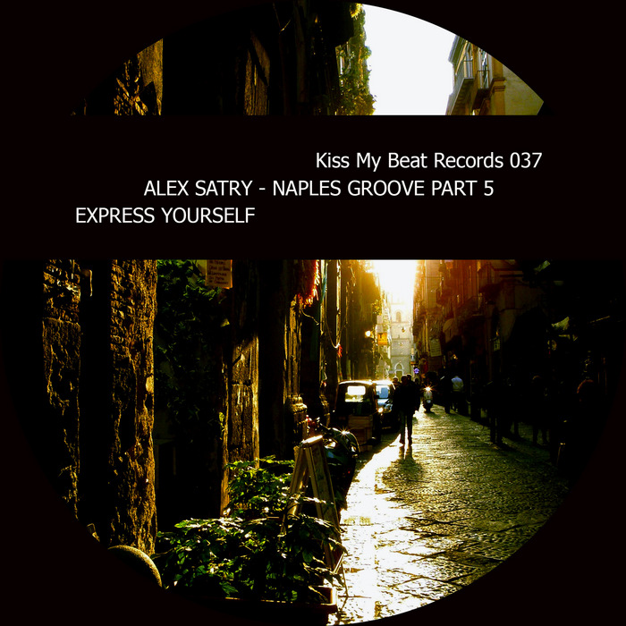 SATRY, Alex - Naples Groove Pt 5 Express Yourself