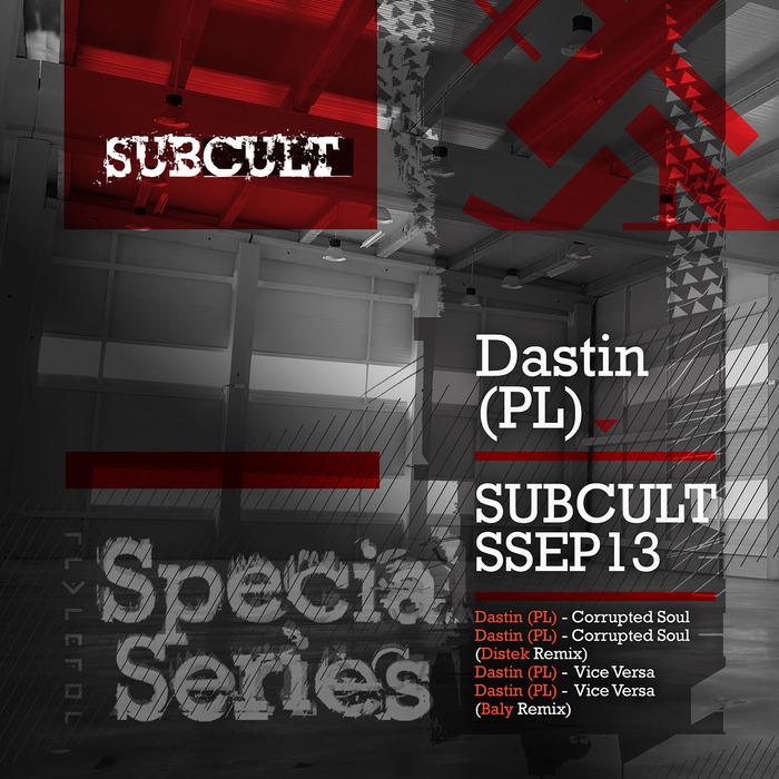 DASTIN PL - SUB CULT Special Series EP 13