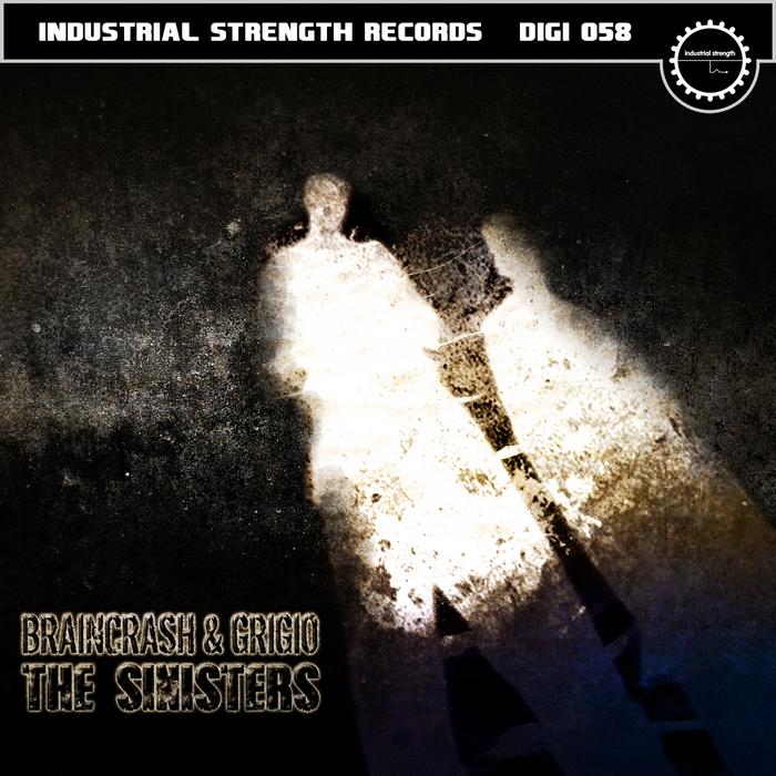 BRAINCRASH/GRIGIO - The Sinisters