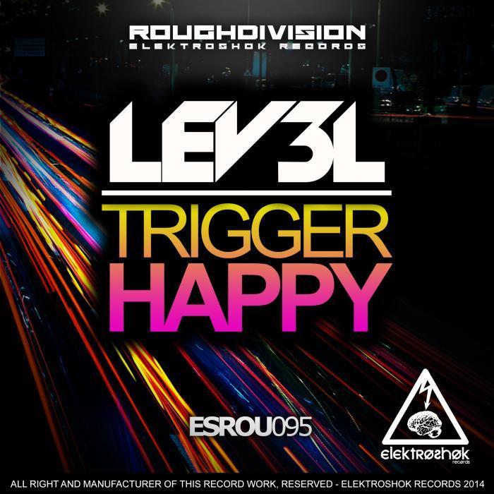 LEV3L - Trigger Happy