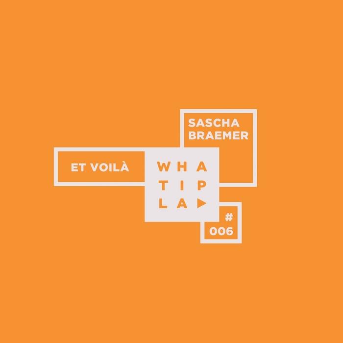 BRAEMER, Sascha - Et Voila
