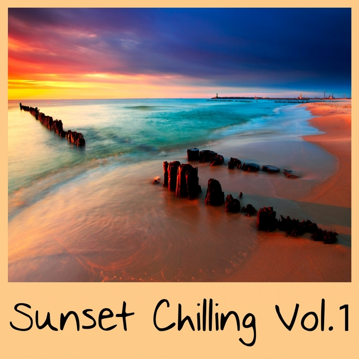 VARIOUS - Sunset Chilling Vol 1