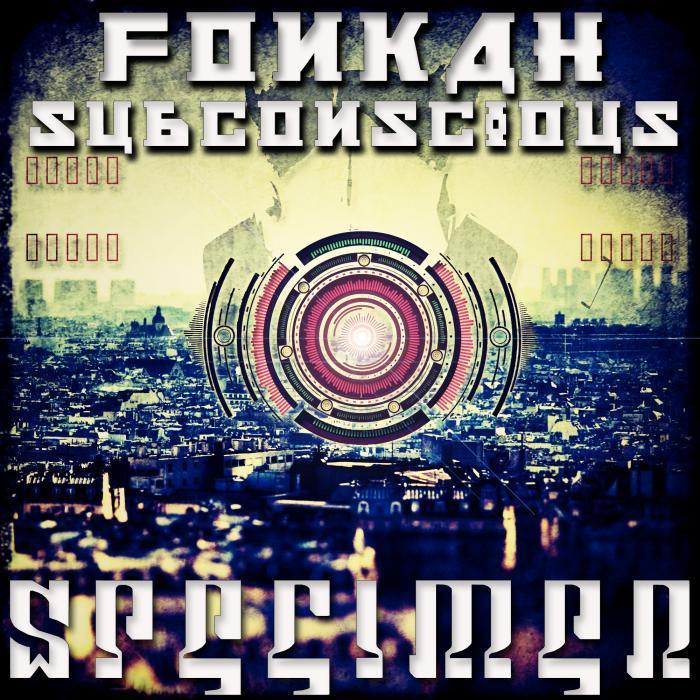 FONKAH/SUBCONSCIOUS - Specimen EP