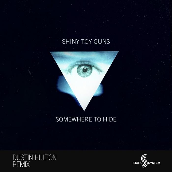 SHINY TOY GUNS - Somewhere To Hide