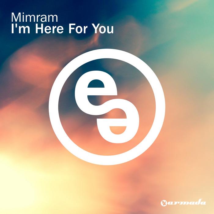 MIMRAM - I'm Here For You