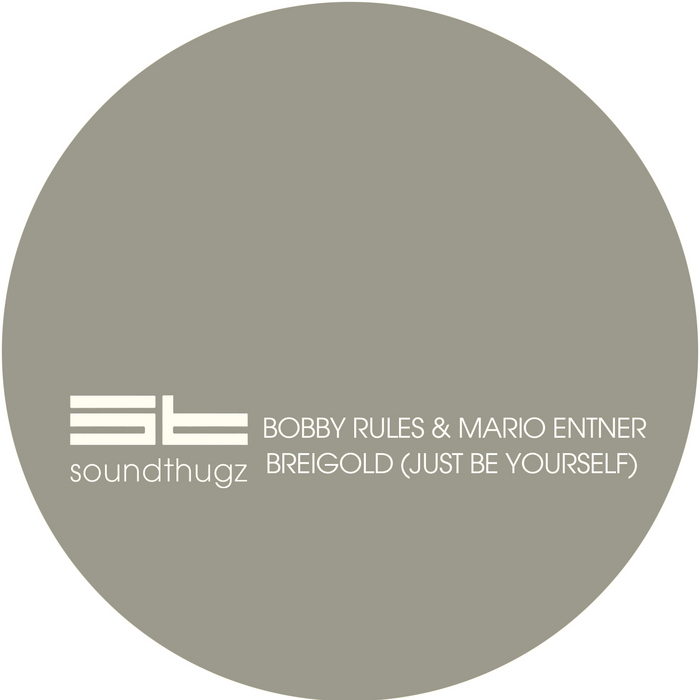 RULES, Bobby/MARIO ENTNER - Breigold: Just Be Yourself